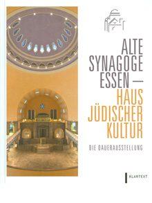Alte Synagoge Essen – Haus Jüdischer Kultur.