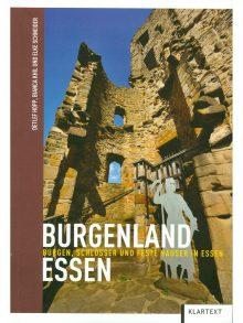 Burgenland Essen. Burgen, Schlösser und feste Häuser in Essen.
