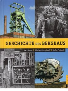 Geschichte des Bergbaus