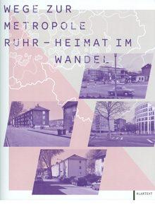 Wege zur Metropole – Heimat im Wandel.