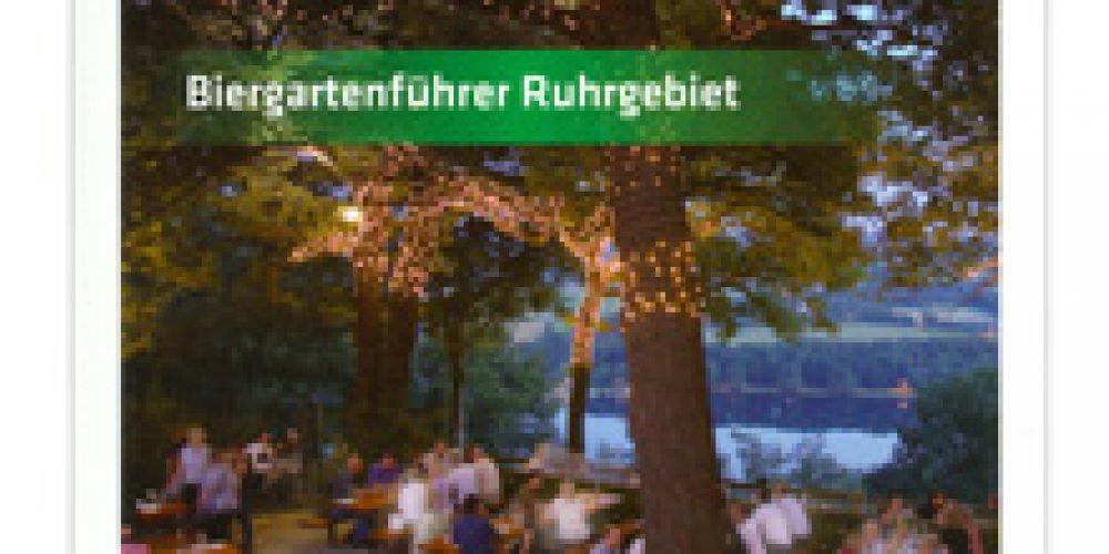 Die schönsten Biergärten im Revier – Biergartenführer Ruhrgebiet