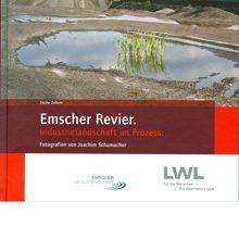 Emscher Revier – Industrielandschaft im Prozess