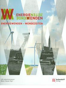 Energiewenden – Wendezeiten.