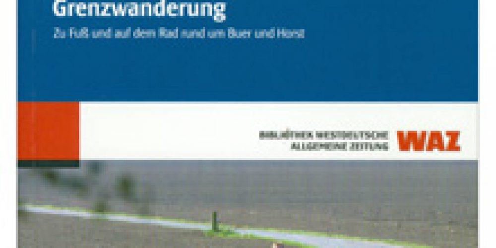 Grenzwanderung – Zu Fuß und auf dem Rad rund um Buer und Horst