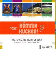 Audio-Guide Ruhrgebiet, unterwegs mit Prominenten