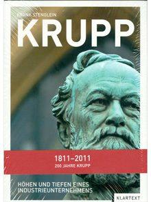 Krupp – Höhen und Tiefen eines Industrieunternehmens