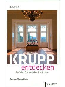 Krupp entdecken – Auf den Spuren der drei Ringe