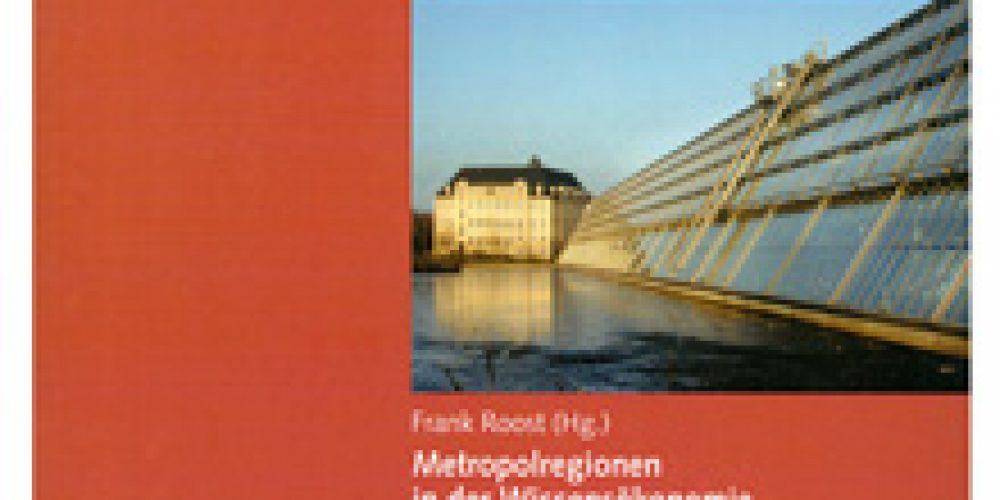 Metropolregionen in der Wissensökonomie