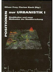 Positionen zur Urbanistik.