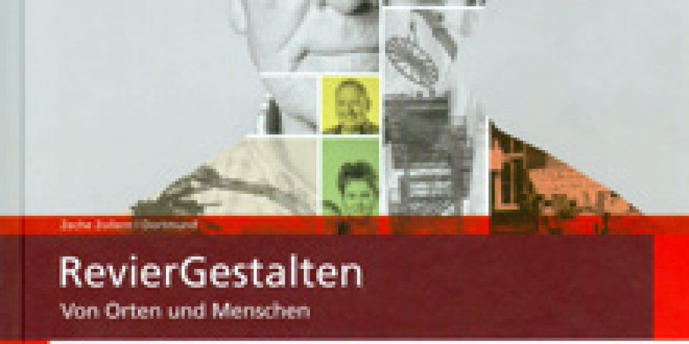 RevierGestalten. Von Orten und Menschen. Ausstellungskatalog.