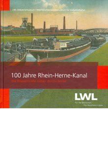 100 Jahre Rhein-Herne-Kanal – Die Wasserstraße mitten durchs Revier