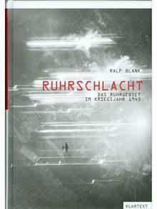 Ruhrschlacht – Das Ruhrgebiet im Kriegsjahr 1943