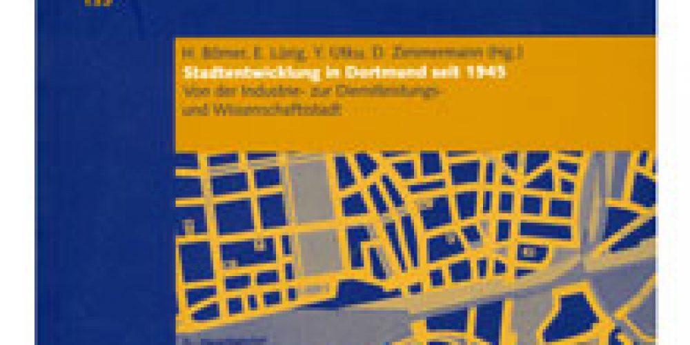Stadtentwicklung Dortmund seit 1945